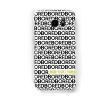 Am I Boring You? Samsung Galaxy Case/Skin