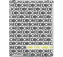 Am I Boring You? iPad Case/Skin