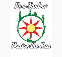 Be a Sunbro, Praise the Sun Unisex T-Shirt