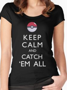 Keep Calm and Catch 'Em All Pokemon Women's Fitted Scoop T-Shirt