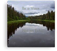 Voice Canvas Print
