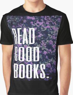Read Good Books Graphic T-Shirt