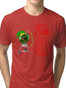 What if Zelda was a Grill? Tri-blend T-Shirt