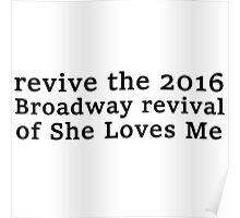 Revive the 2016 Revival of 'She Loves Me' Poster