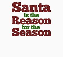 Santa is the Reason for the Season Womens Fitted T-Shirt