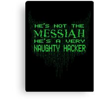 (Not the) Messiah Canvas Print