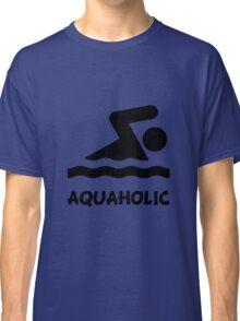 Aquaholic Swimmer Classic T-Shirt