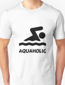 Aquaholic Swimmer Unisex T-Shirt
