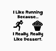Like Running Dessert Unisex T-Shirt