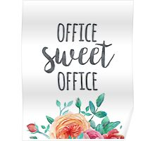 Office Sweet Office Quote Poster
