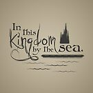 Kingdom By the Sea by TEWdream
