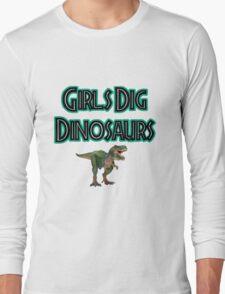 Girls Dig Dinosaurs! Long Sleeve T-Shirt