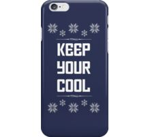 Keep Your Cool iPhone Case/Skin