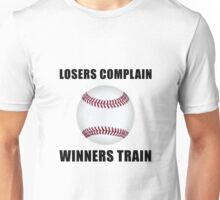 Baseball Winners Train Unisex T-Shirt