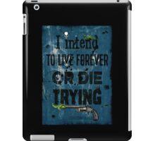 Die Trying iPad Case/Skin