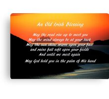 An Old Irish Blessing #1 Canvas Print