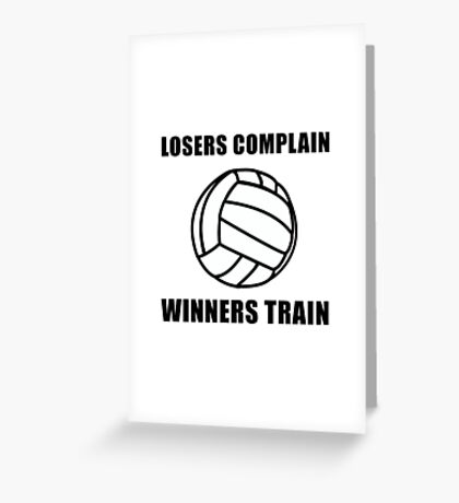 Volleyball Winners Train Loser Complain Greeting Card
