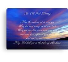 An Old Irish Blessing #3 Canvas Print