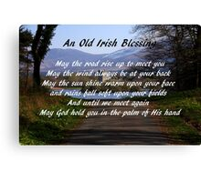 An old Irish Blessing #5 Canvas Print