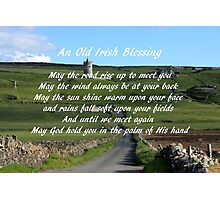 An Old Irish Blessing #6 Photographic Print