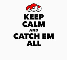 Pokemon GO - Keep Calm And Catch Em All Unisex T-Shirt