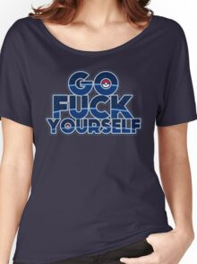 Pokemon GO FUCK YOURSELF Women's Relaxed Fit T-Shirt