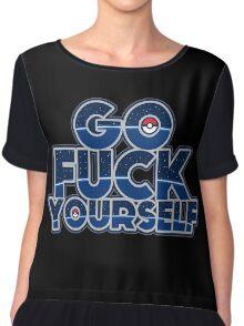 Pokemon GO FUCK YOURSELF Chiffon Top