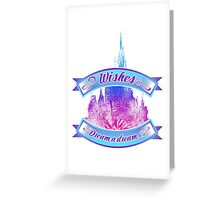 Wishes - Dream a dream Greeting Card