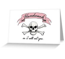 Handwash or I will Cut You [Pink] Greeting Card