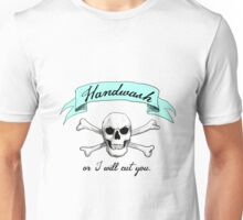 Handwash or I Will Cut You [Teal] Unisex T-Shirt