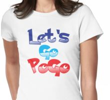 Let's go PoGo! Womens Fitted T-Shirt