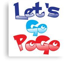 Let's go PoGo! Canvas Print