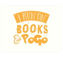 I run on books and PoGo Art Print
