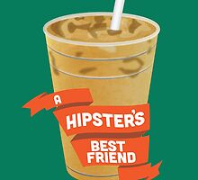 A Hipster's Best Friend by Aaron McDermott