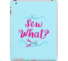 Sew what? with needle and scissors iPad Case/Skin