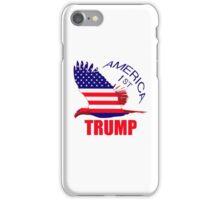 Trump America First Eagle  iPhone Case/Skin