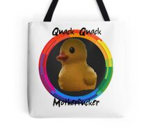 Polygon art : Quack Quack MotherFucker Tote Bag