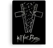 Kill Your Dogmas- White on Black Canvas Print