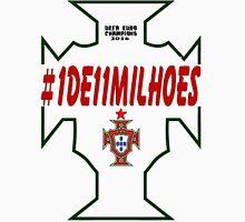 #1DE11MILHOES PORTUGAL EURO FINAL 2016 FRANCE!! Unisex T-Shirt