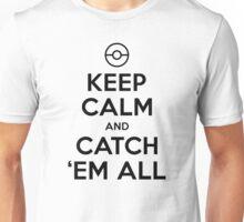 Pokemon Go Trainer Keep calm and catch em all Unisex T-Shirt
