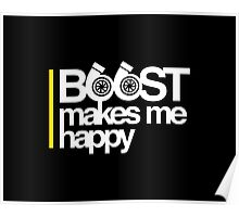 Boost Makes Me Happy Poster
