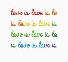 Love is Love is Love is Love Unisex T-Shirt