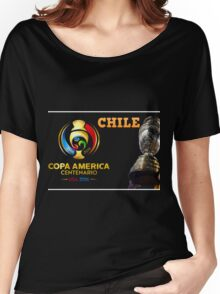 Chile Winner Copa America 2016 Women's Relaxed Fit T-Shirt