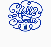 Hello Sweetie 2 Unisex T-Shirt