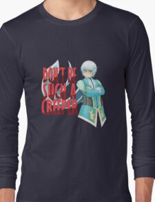 Don't Be Such A Creeper Long Sleeve T-Shirt