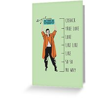 I Cusack You Greeting Card
