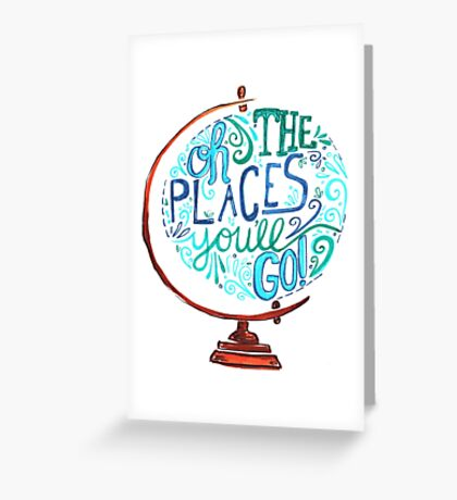 Oh The Places You'll Go - Vintage Typography Globe Greeting Card