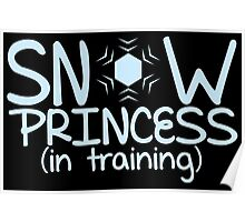 Snow princess in training Poster