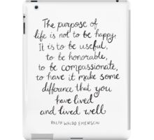 Inspirational Quote - Purpose of Life, Emerson iPad Case/Skin