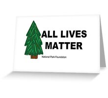 All Lives Matter Greeting Card
